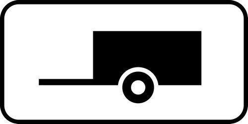 Прицеп. Эта табличка запрещает дальнейшее движение всем машинам сприцепом.